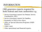 cbis generates reports required by both federal and state authorities e g