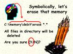 symbolically let s erase that memory