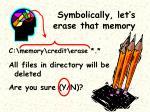 symbolically let s erase that memory10