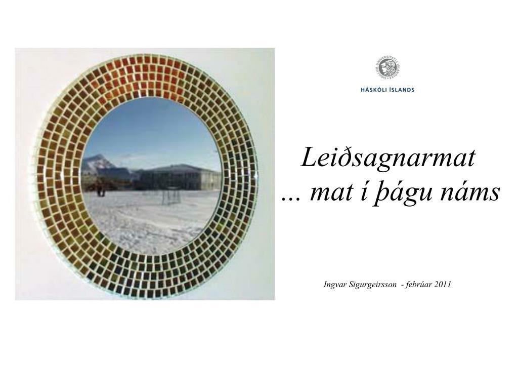 lei sagnarmat mat gu n ms ingvar sigurgeirsson febr ar 2011 l.