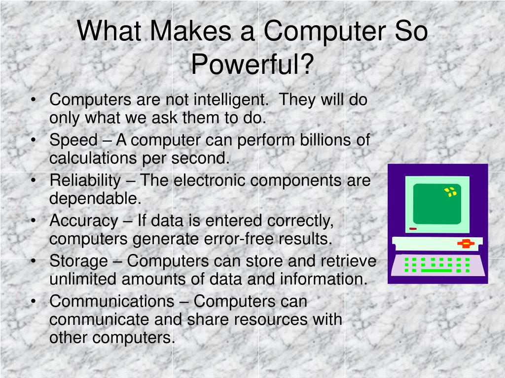 What Makes a Computer So Powerful?