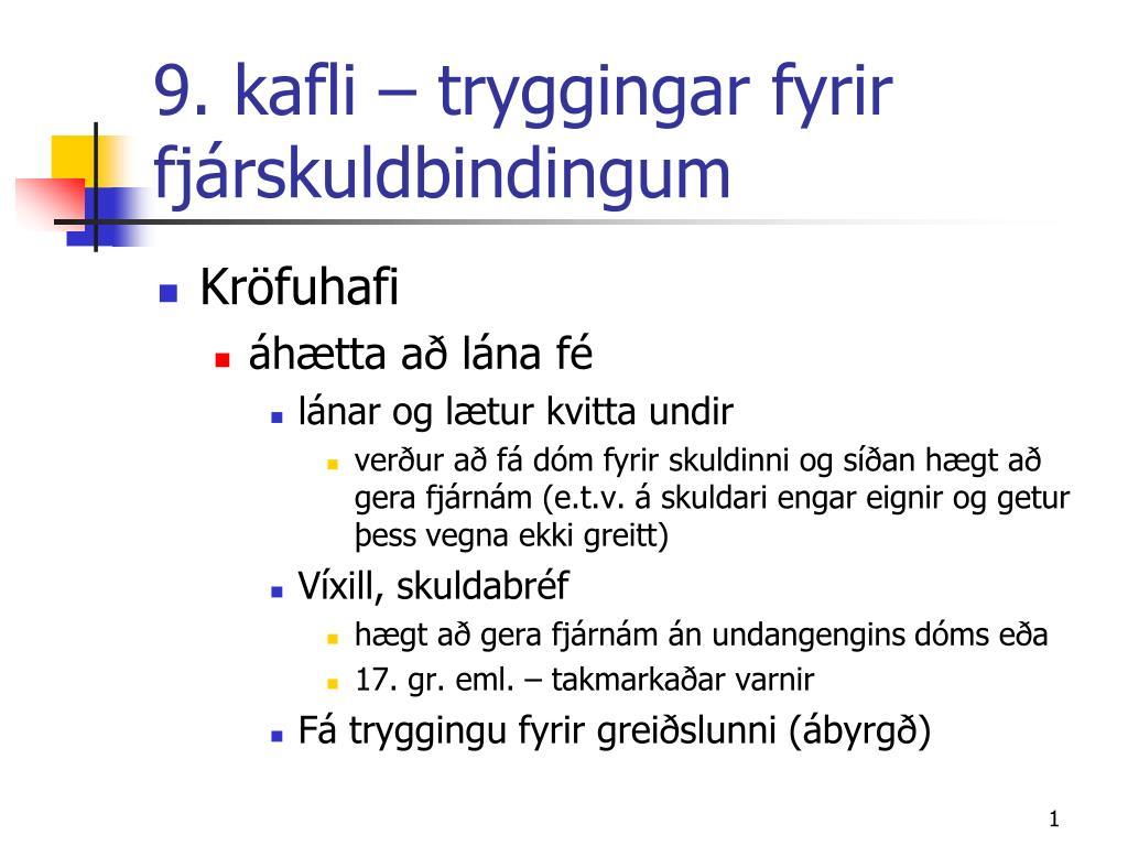 9 kafli tryggingar fyrir fj rskuldbindingum l.