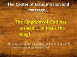 the center of jesus mission and message