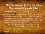 the kingdom of god is the theme of jesus teaching and ministry