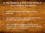 the kingdom of god is the theme of jesus teaching and ministry7