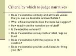 criteria by which to judge narratives