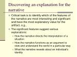 discovering an explanation for the narrative