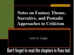 notes on fantasy theme narrative and pentadic approaches to criticism