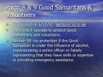 parts 8 9 good samaritans volunteers