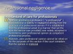 professional negligence24