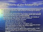the totality of the relationship