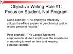 objective writing rule 1 focus on student not program