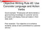 objective writing rule 2 use concrete language and action verbs