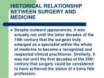 historical relationship between surgery and medicine