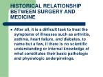 historical relationship between surgery and medicine10