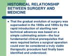 historical relationship between surgery and medicine16