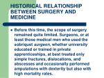 historical relationship between surgery and medicine3