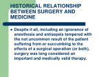 historical relationship between surgery and medicine7