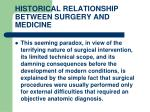 historical relationship between surgery and medicine8