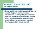 method of controlling hemorrhage32