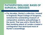 pathophysiologic basis of surgical diseases39