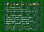 4 pros and cons of the pmcs