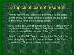 5 topics of current research