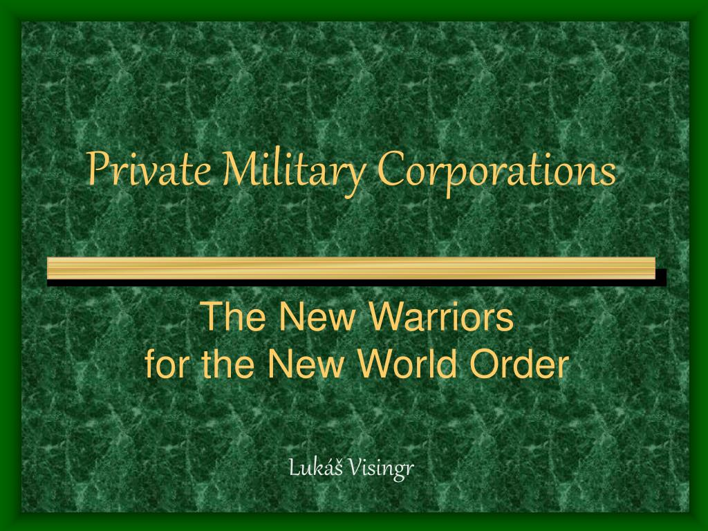 private military corporations l.