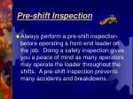 pre shift inspection