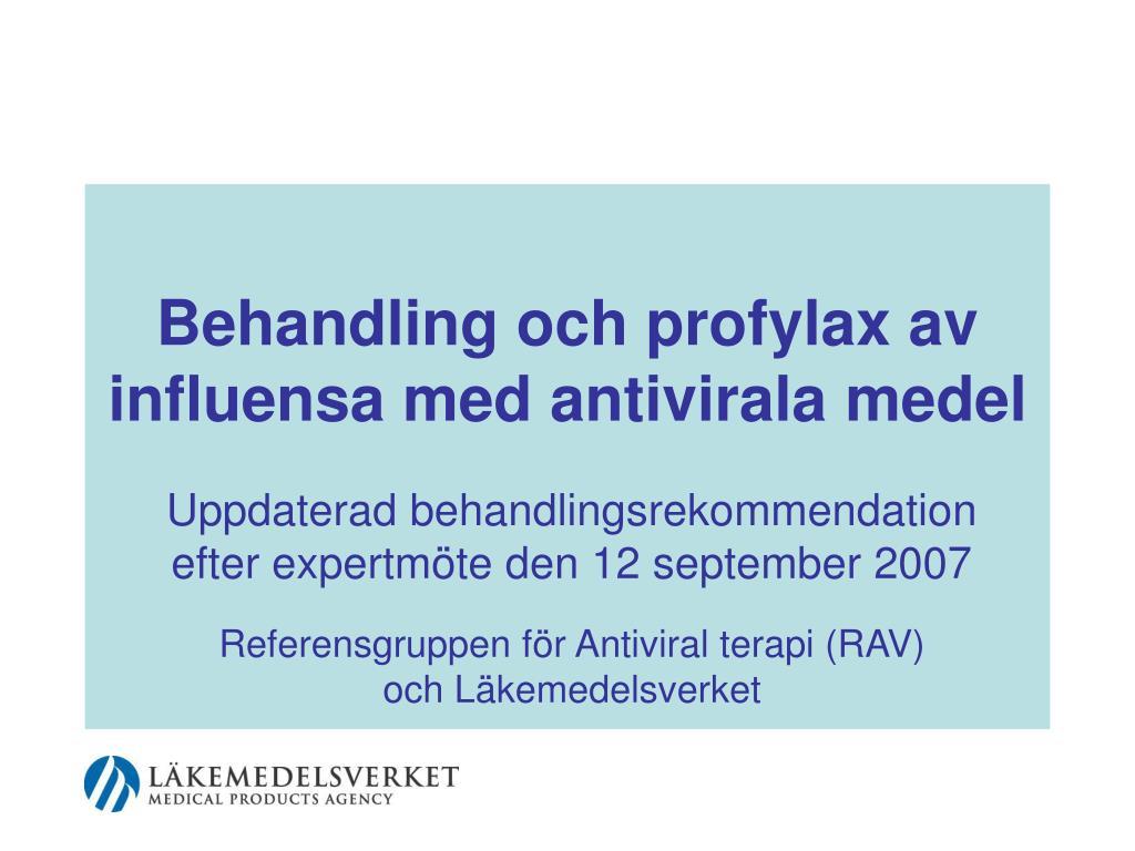 behandling och profylax av influensa med antivirala medel l.