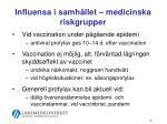 influensa i samh llet medicinska riskgrupper