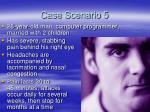 case scenario 5