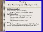 testing sat reasoning and sat subject tests