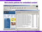 bird checks policies for embedded content