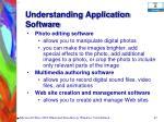 understanding application software67