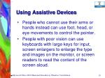 using assistive devices