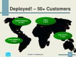 deployed 50 customers