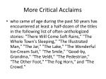 more critical acclaims