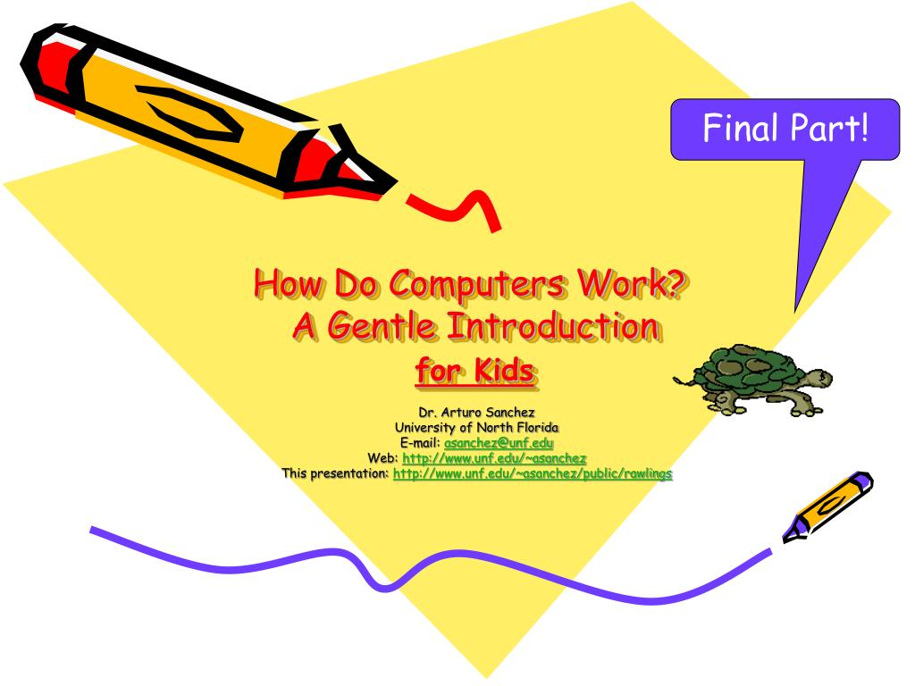 how do computers work a gentle introduction for kids l.