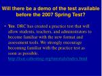 will there be a demo of the test available before the 2007 spring test