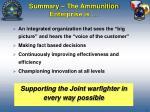 summary the ammunition enterprise is