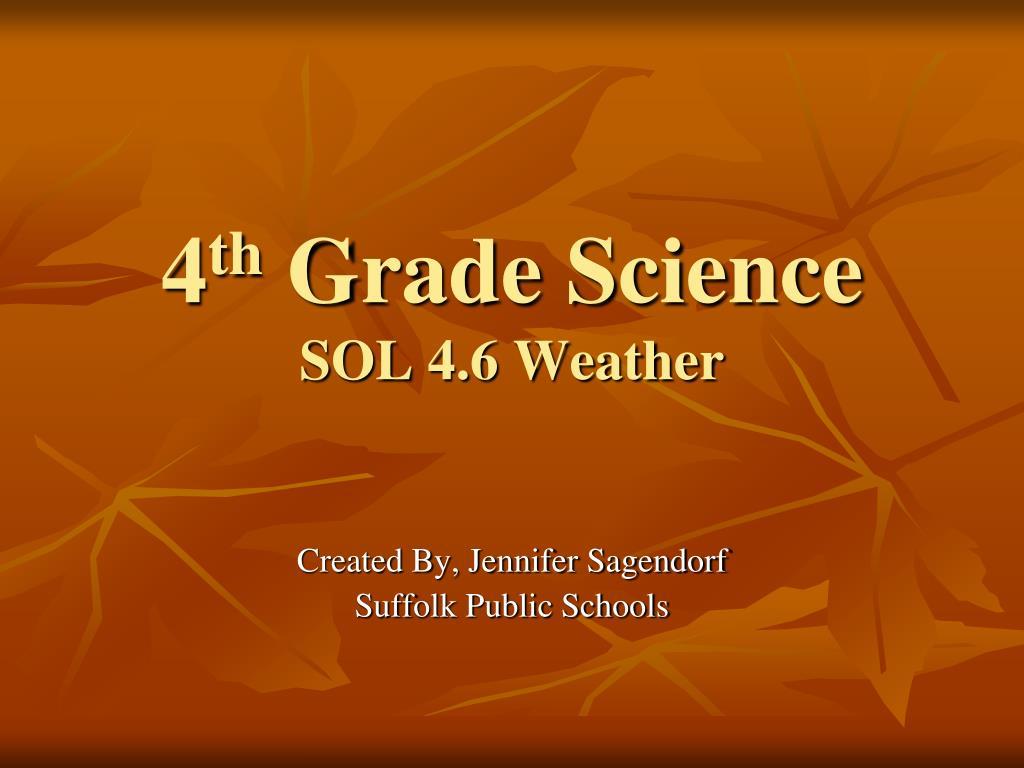 4 th grade science sol 4 6 weather l.