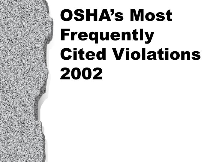 osha s most frequently cited violations 2002 n.