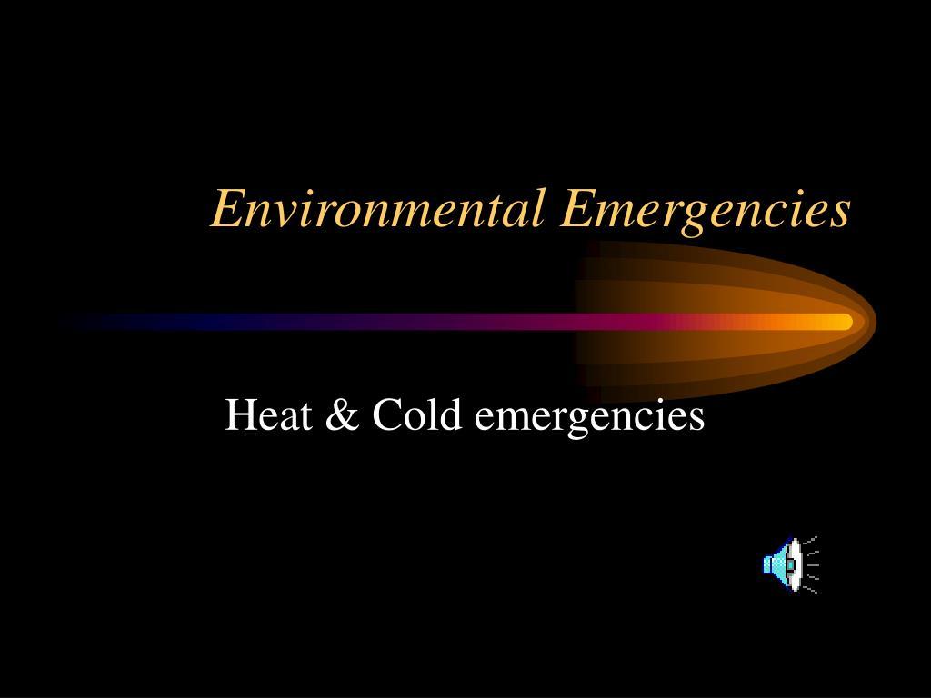 environmental emergencies l.