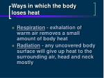 ways in which the body loses heat