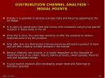distribution channel analysis nodal points