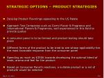 strategic options product strategies