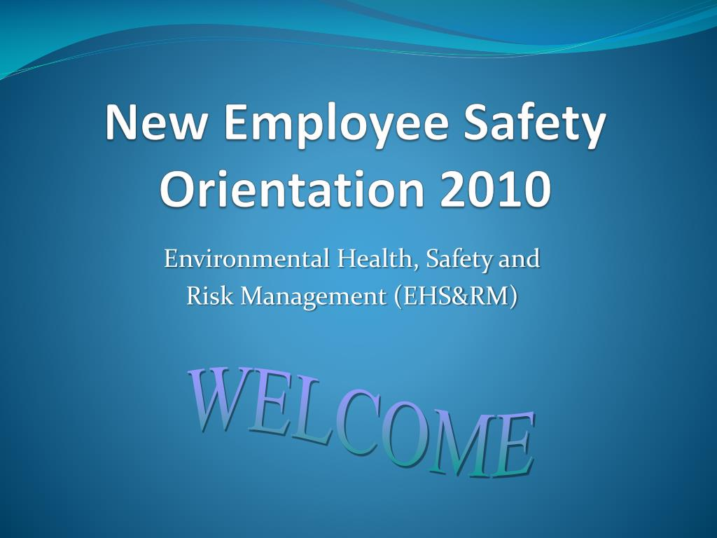 new employee safety orientation 2010 l.