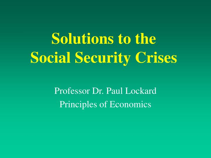 solutions to the social security crises n.
