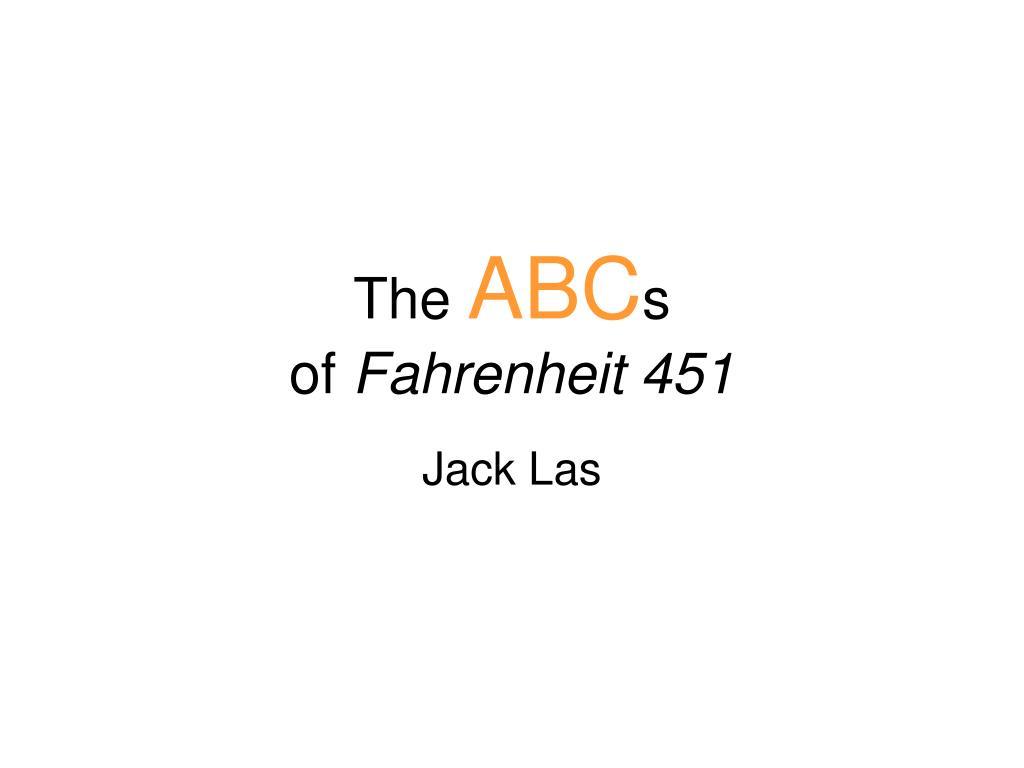 the abc s of fahrenheit 451 l.
